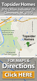 Click HERE for Maps & Driving Directions to Topsider Homes, Clemmons, NC 27012